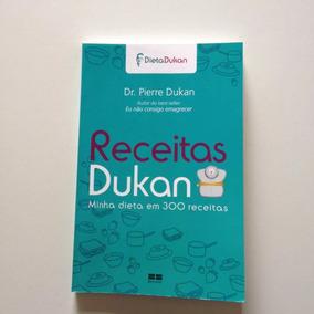 Livro Receitas Dukan 300 Receitas Dr. Pierre Dukan