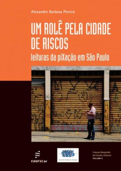 Role Pela Cidade De Riscos, Um