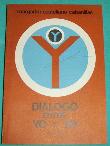 Dialogo Entre Yo Y Yo Margarita Castellano Cabanillas Oferta