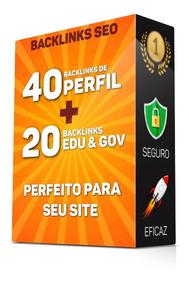 Comprar Backlinks Seo 40 Pr9 Da80-100 +20 Edu/gov Qualidade