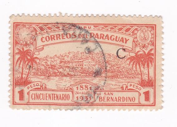 Lt482. Paraguay Sello De 1931. Fundación De San Bernardino