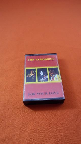 The Yardbirds For Your Love Fita K7 Importada
