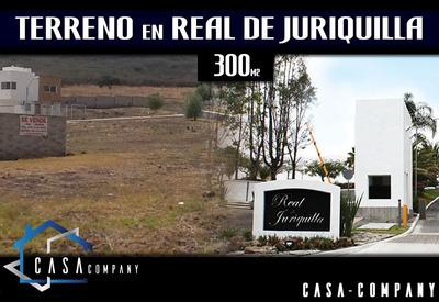 Oportunidad!!! Terreno Plano En Real De Juriquilla, 300 M2, Ganelo!!!