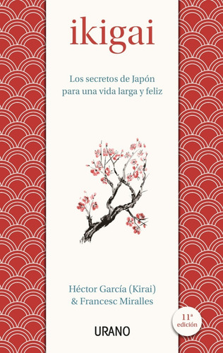 Ikigai - Hector Garcia / Francesc Miralles - Libro Urano
