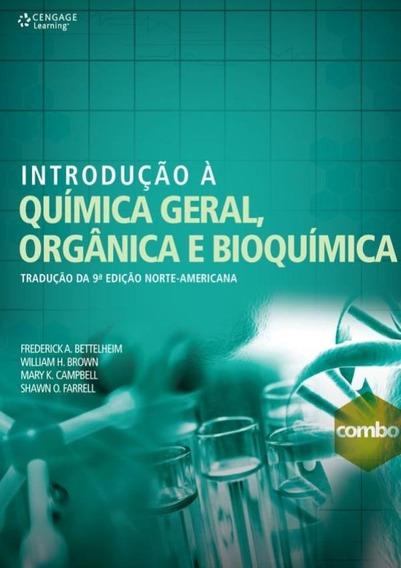 Introducao A Quimica Geral, Organica E Bioquimica Traducao