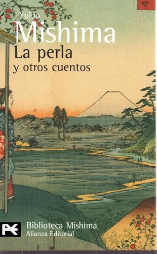 La Perla Y Otros Cuentos - Mishima - Alianza