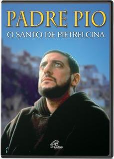 Padre Pio - O Santo De Pietrelcina - Novo - Lacrado