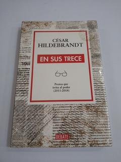 En Sus Trece - César Hildebrandt
