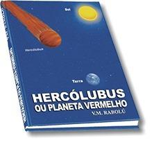 Livro Hercólubus Ou Planeta Vermelho ( 3 Unidades )