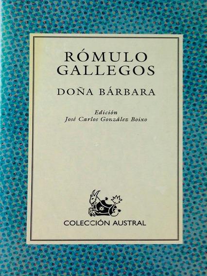 Dona Barbara - Rómulo Gallegos