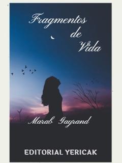 Libro: Fragmentos De VidaCompilación De Poemas