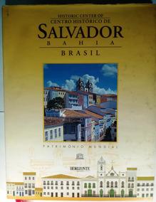 Centro Histórico Salvador Bahia Couto Horizonte Geográfico