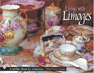 Living With Limoges : Debby Dubay