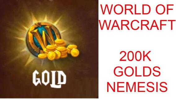 200k Gold Ouro Wow Nemesis Aliança