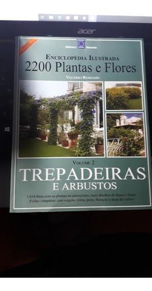 Enciclopédia Ilustrada 2200 Plantas & Flores Trepadeiras...*