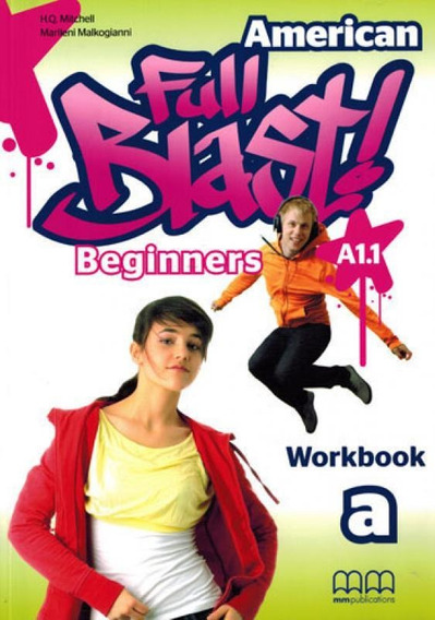 American Full Blast - Beginner - Workbook A1.1 A