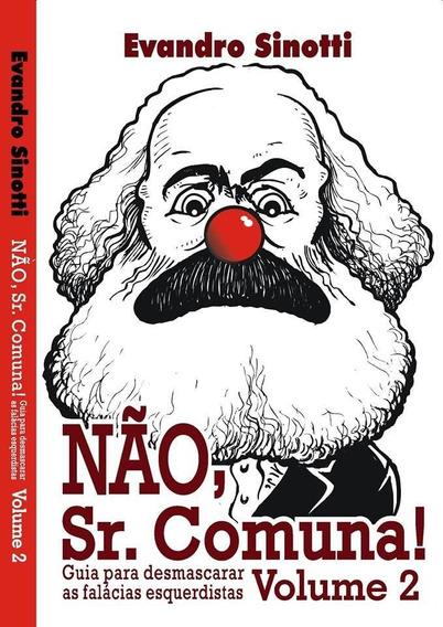 Nao, Sr. Comuna! - Vol. 02