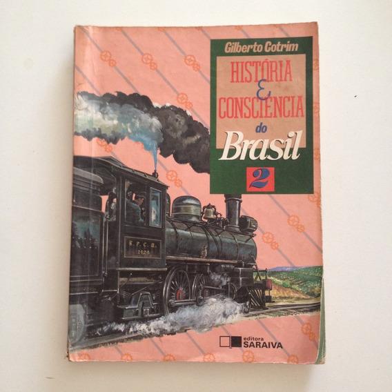Livro História E Consciência Do Brasil 2 Gilberto Gotrim C2