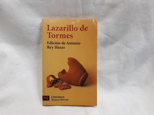 Imagen 1 de 6 de El Lazarillo De Tormes Edicion De Antonio Rey Hazas Alianza