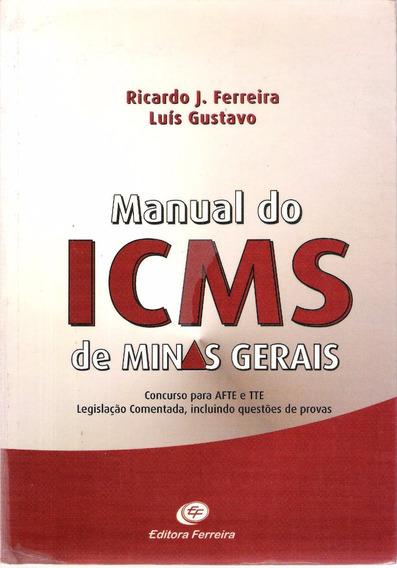 Manual Do Icms De Minas Gerais Ricardo J.ferreira Luiz Gusta