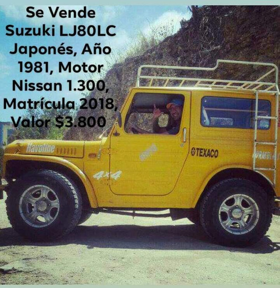 Se Vende Suzuki Lj80lc Japonés, Año 1981, Motor Nissan 1.300