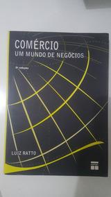 Livro Comércio Um Mundo De Negócios