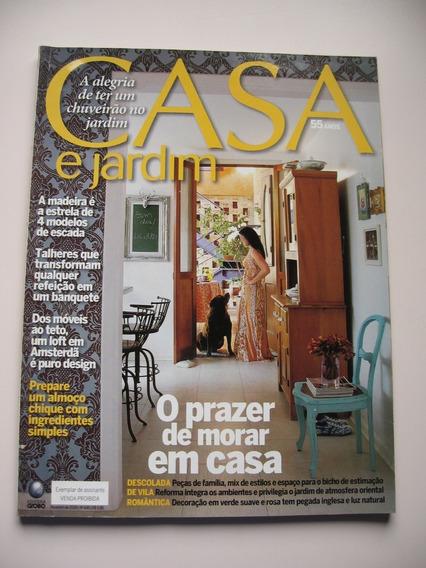 Revista Casa E Jardim - Nº 649 - O Prazer De Morar Em Casa
