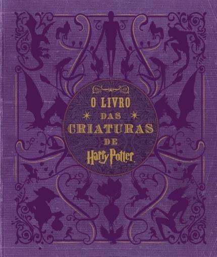 Livro O Livro Das Criaturas De Harry Potter