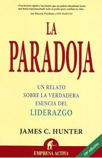 La Paradoja James C Hunter Urano
