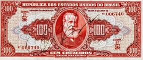 Cédula - 100 Cruzeiros Assinada 006740