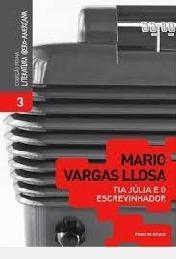 Livro Tia Júlia E O Escrevinhador Mario Vargas Llosa