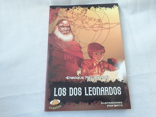 Los Dos Leonardos Enrique Melantoni Uranito