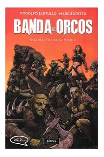 Banda De Orcos - Pictus - Rodolfo Santullo - Marc Borstel