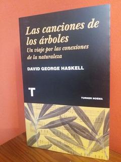 ** Las Canciones De Los Arboles ** D G Haskell Naturaleza