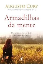 Armadilhas Da Mente Livro Augusto Cury Frete 10,00