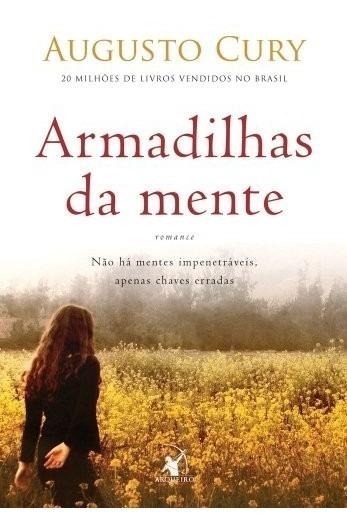 Armadilhas Da Mente Livro Augusto Cury Livro Novo