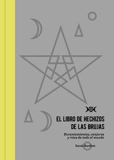 El Libro De Hechizos De Las Brujas, Sarah Bartlett, Oberon