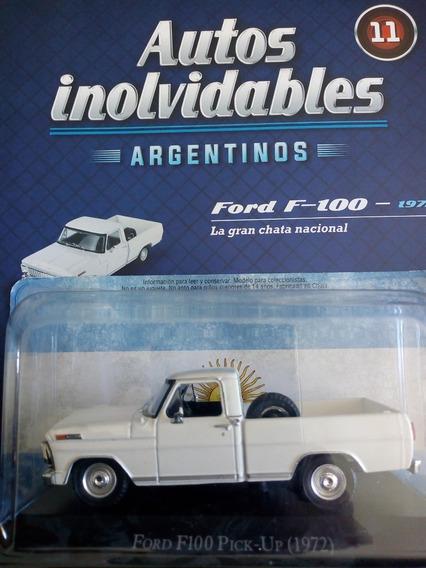 Autos Inolvidables Argentinos Ford F100 1972 Nº11 Salvat