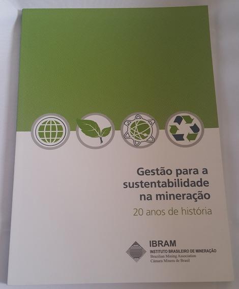 Gestão Para Sustentabilidade Na Mineração