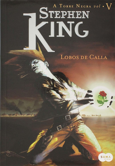 Livro Lobos De Calla, Vol V, Coleção A Torre Negra - Novo