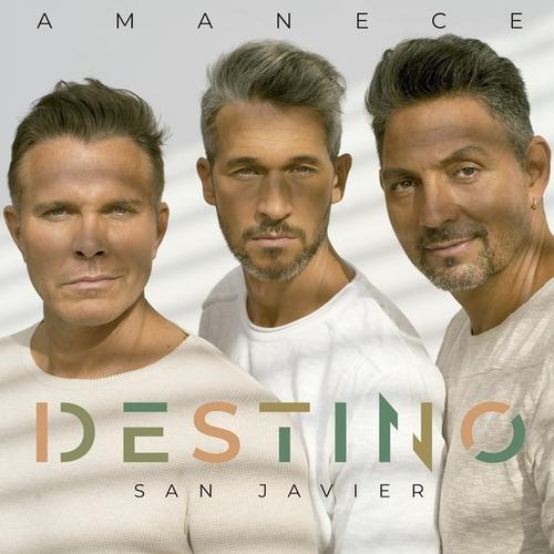 Imagen 1 de 1 de Destino San Javier Amanece Cd Nuevo Original 2021 Trio