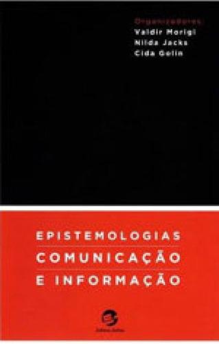 Epistemologias, Comunicaçao E Informaçao