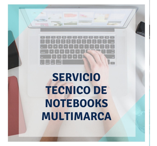 Servicio Tecnico De Notebooks Y Pc, Limpieza De Virus, Etc