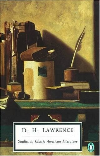 Studies In Classic American Literature - Lawrence David Herb