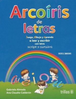 Imagen 1 de 1 de Arcoiris De Letras. Con Letra Script Y Cursiva  7 Ed. Almada