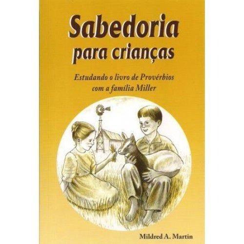 Livro Mildred A.martin - Sabedoria Para Crianças