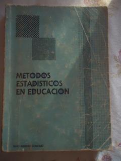 Metodos Estadisticos En Educacion