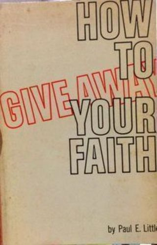 Livro How To Give Away Your Faith Paul E. Little;