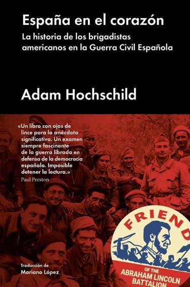 España En El Corazón - Adam Hochschild
