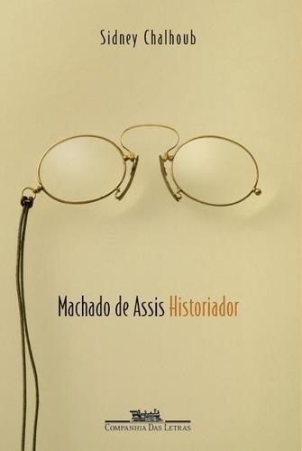 Machado De Assis Historiador